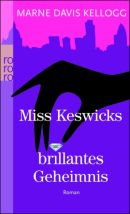 Miss Keswicks brillantes Geheimnis