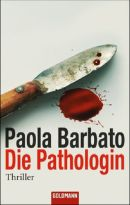 Die Pathologin